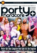 EROMAXX - Party Hardcore Plus 2.0: Peter Hat Den Längsten Und Gabi Ist Am Engsten