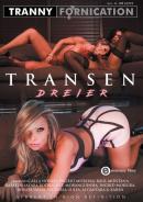 EROMAXX / SINDRIVE - Tranny Fornication: Transen Dreier