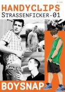 EROMAXX Boysnap: Handyclips Strassenficker Eins