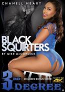 3RD DEGREE - BLACK SQUIRTERS