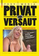 FOXY MEDIA - Privat Und Versaut