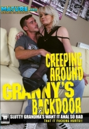 Creeping Around Granny's Backdoor