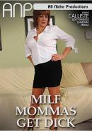 MILF Mommas Get Dick
