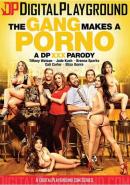 THE GANG MAKES A PORNO XXX PARODY