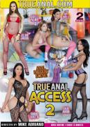 True Anal Access 2 - 2 DVDs