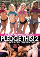 Pledge This! Vol. 2: Hot Sporty Chicks Score!