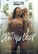 Sluts Craving Cock