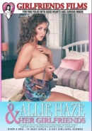 ALLIE HAZE & HER GIRLFRIENDS