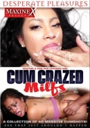 Cum Crazed MILFs