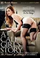 Call Girls Story, A: The Pursuit Of Money