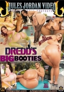Dredds Big Booties