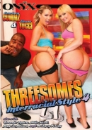 Threesomes Interracial Style 4