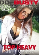 TOP HEAVY TITTY GODESS
