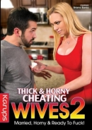 Thick & Horny Cheating Wives 2