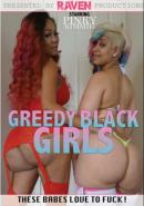 Greedy Black Girls
