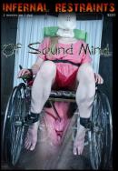 Infernal Restraints - Of Sound Mind & Locked
