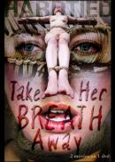 Hardtied - Take Her Breath Away