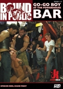 Bound In Public - Go-Go boy at The Powerhouse Bar