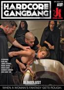 Hardcore Gangbang - Bloodlust