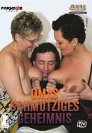 XXX OMAS - Omas Schmutziges Geheimnis / Grandmas Dirty Secret