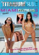 Miami Maidens 3