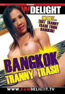 Bangkok Tranny Trash