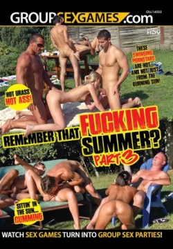 GROUPSEX GAMES - Remeber That Fucking Summer? Part 3
