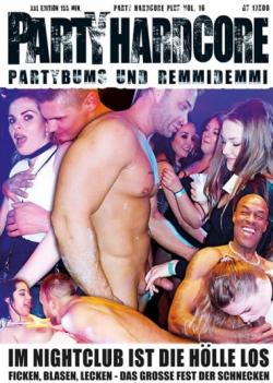 EROMAXX Party Hardcore 2.0 Vol. 16: Im Nightclub ist die Hölle los