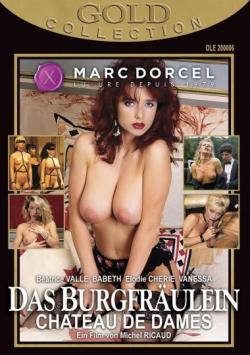 MARC DORCEL Gold Collection - Das Burgfräulein / Chateau De Dames