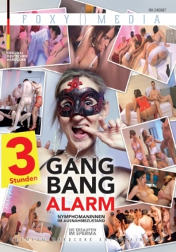 FOXY MEDIA - Gangbang Alarm (3 Std / 3 hrs)