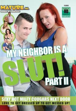 My Neighbor Is A Slut Part 2