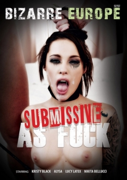 Submissive As Fuck