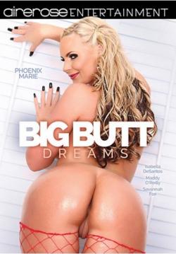 Big Butt Dreams