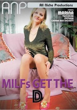 MILFs Get The D