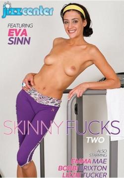 Skinny Fucks 2
