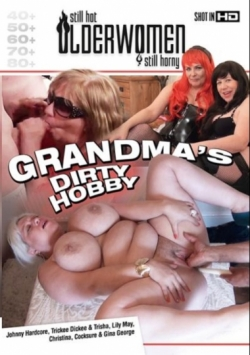 Grandmas Dirty Hobby