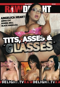 Tits, Asses & Glasses
