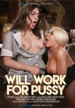 Will Work For Pussy