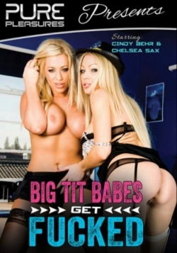 Big Tit Babes Get Fucked