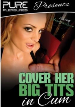 Cover Her Big Tits In Cum