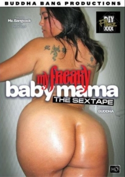 My Freaky Baby Mama: The Sex Tape