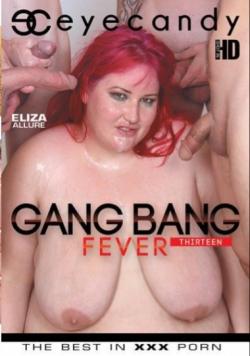 Gang Bang Fever 13