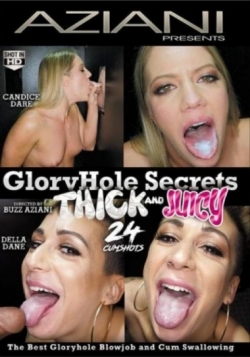 Gloryhole Secrets: Thick And Juicy