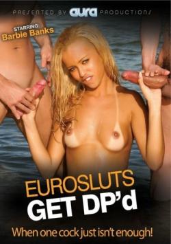 Eurosluts Get DPd