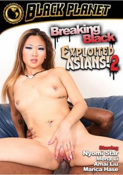 Breaking Black: Exploited Asians 2