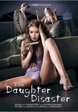Daughter Disaster, The