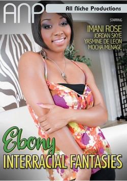 Ebony Interracial Fantasies