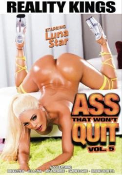 Ass That Wont Quit Vol. 5