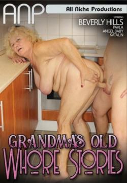 Grandmas Old Whore Stories