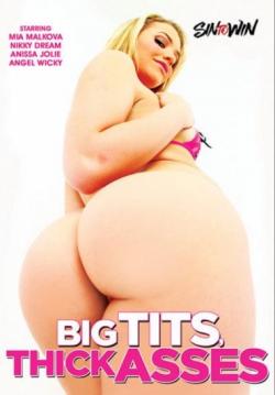 Big Tits, Thick Asses